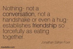 Quotation-Jonathan-Safran-Foer-conversation-friendship-Meetville-Quotes-240762